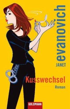 Kusswechsel / Stephanie Plum Bd.10 - Evanovich, Janet