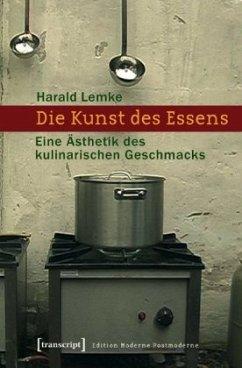 Die Kunst des Essens - Lemke, Harald