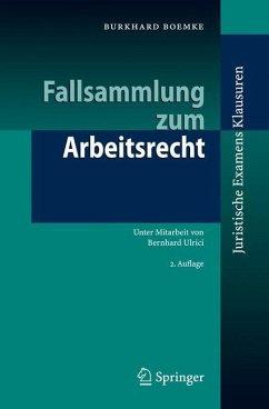 Fallsammlung zum Arbeitsrecht - Boemke, Burkhard