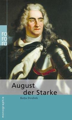 August der Starke - Doubek, Katja