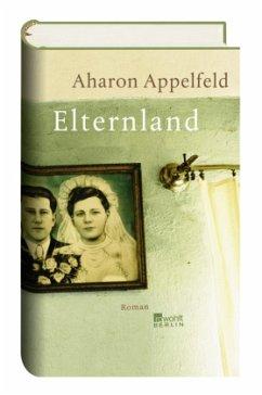 Elternland - Appelfeld, Aharon