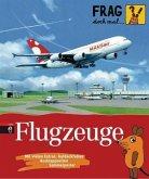 Flugzeuge / Frag doch mal ... die Maus! Die Sachbuchreihe Bd.6