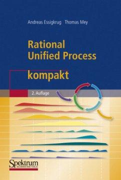 Rational Unified Process kompakt - Essigkrug, Andreas; Mey, Thomas