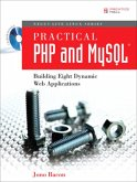Practical PHP and MySQL: Building Eight Dynamic Web Applications [With CDROM]