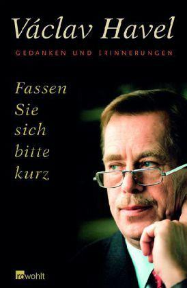 Fassen Sie sich bitte kurz - Havel, Vaclav