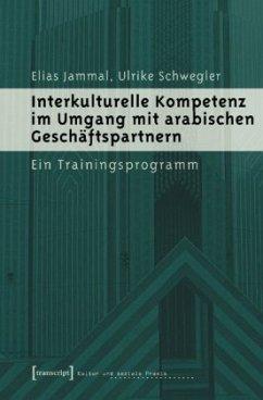 Interkulturelle Kompetenz im Umgang mit arabisc...
