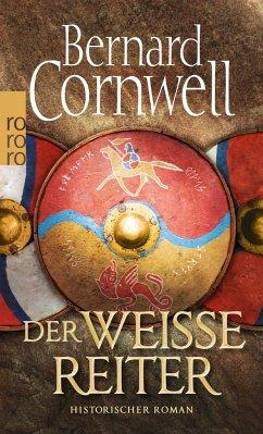 Der weiße Reiter / Uhtred Bd.2 - Cornwell, Bernard
