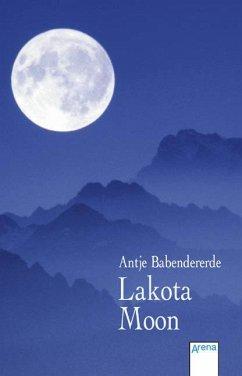 Lakota Moon - Babendererde, Antje