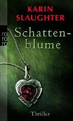 Schattenblume / Grant County Bd.4 - Slaughter, Karin