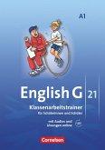 English G 21. Ausgabe A 1. Klassenarbeitstrainer mit Lösungen und Audios online