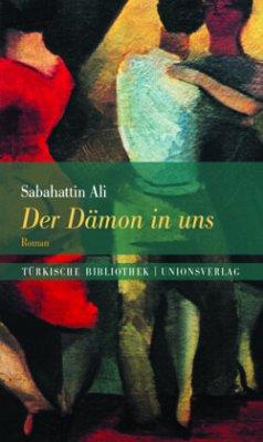 Der Dämon in uns - Ali, Sabahattin