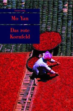 Das rote Kornfeld - Mo Yan