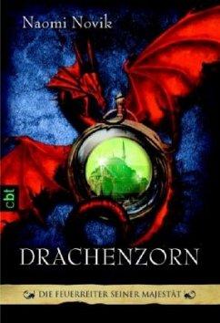 Drachenzorn / Die Feuerreiter Seiner Majestät Bd.3 - Novik, Naomi