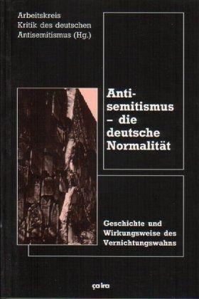 Antisemitismus - die deutsche Normalität