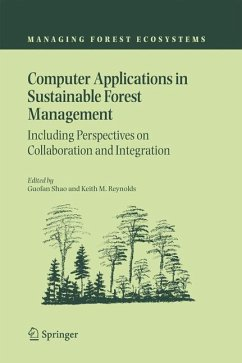 Computer Applications in Sustainable Forest Management - Shao, Guofan / Reynolds, Keith M. (eds.)