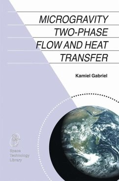 Microgravity Two-phase Flow and Heat Transfer - Gabriel, Kamiel S.