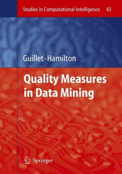 Quality Measures in Data Mining - Guillet, Fabrice / Hamilton, Howard J. (eds.)