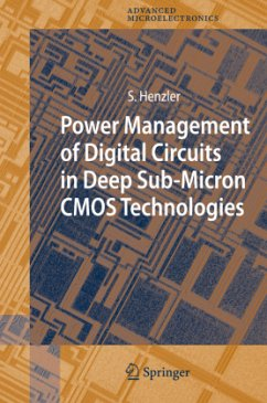 Power Management of Digital Circuits in Deep Sub-Micron CMOS Technologies - Henzler, Stephan