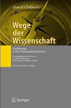 Wege der Wissenschaft - Chalmers, Alan F.