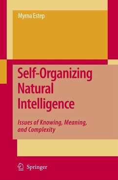 Self-Organizing Natural Intelligence - Estep, Myrna