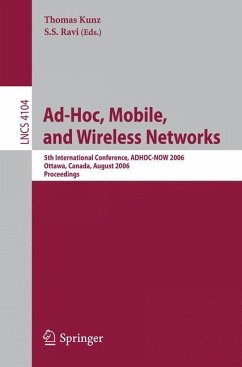 Ad-Hoc, Mobile, and Wireless Networks - Kunz, Thomas / Ravi, S.S. (eds.)
