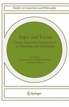 Topic and Focus - Lee, Chungmin / Gordon, Matthew / Büring, Daniel (eds.)