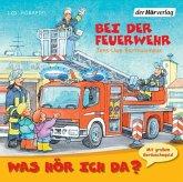 Was hör ich da? Bei der Feuerwehr, Audio-CD