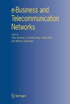 e-Business and Telecommunication Networks - Ascenso, João / Vasiu, Luminita / Belo, Carlos / Saramago, Mónica (eds.)