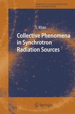 Collective Phenomena in Synchrotron Radiation Sources - Khan, Shaukat