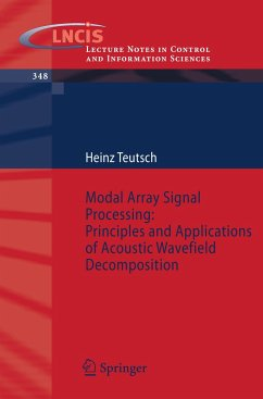 Modal Array Signal Processing: Principles and Applications of Acoustic Wavefield Decomposition - Teutsch, Heinz