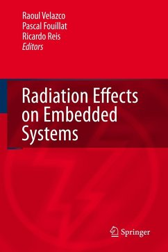 Radiation Effects on Embedded Systems - Velazco, Raoul / Fouillat, Pascal / Reis, Ricardo (eds.)
