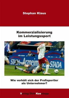 Kommerzialisierung im Leistungssport