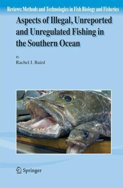 Aspects of Illegal, Unreported and Unregulated Fishing in the Southern Ocean - Baird, Rachel J.