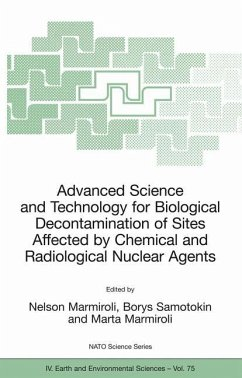 Advanced Science and Technology for Biological Decontamination of Sites Affected by Chemical and Radiological Nuclear Agents - Marmiroli, Nelson / Samotokin, Borys / Marmiroli, Marta (eds.)