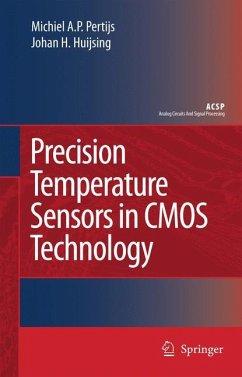 Precision Temperature Sensors in CMOS Technology - Pertijs, Micheal A.P.;Huijsing, Johan