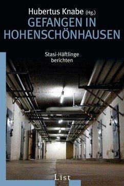 Gefangen in Hohenschönhausen - Knabe, Hubertus u.a. (Hg.)