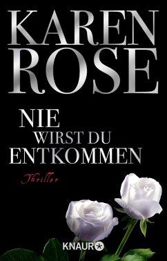 Nie wirst du entkommen / Lady-Thriller Bd.5 - Rose, Karen