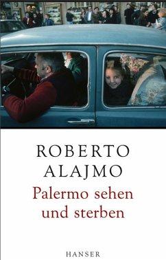 Palermo sehen und sterben - Alajmo, Roberto