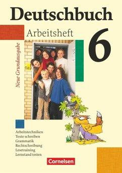 Deutschbuch - Neue Grundausgabe. 6. Schuljahr - Arbeitsheft mit Lösungen
