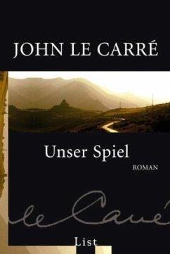 Unser Spiel / George Smiley Bd.4