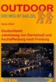 Deutschland: Jakobsweg von Darmstadt und Aschaffenburg nach Freiburg