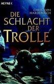Die Schlacht der Trolle / Die Trolle Bd.2