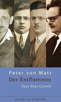 Der Entflammte - Matt, Peter von