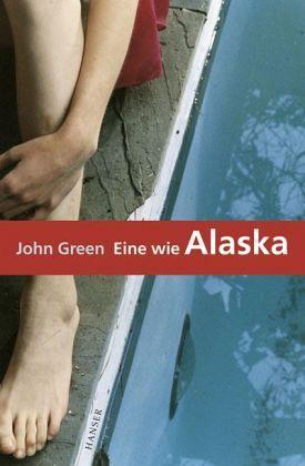 John Green Eine Wie Alaska