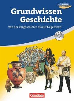 Forum Geschichte - Allgemeine Ausgabe. Grundwissen - Tischler, Carola; Regenhardt, Hans-Otto; Heim-Taubert, Susanna