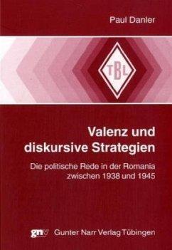 Valenz und diskursive Strategien - Danler, Paul