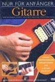 Nur Für Anfänger - Gitarre
