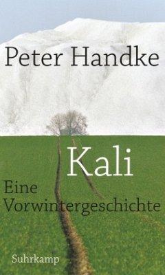Kali - Handke, Peter