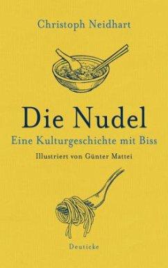 Die Nudel - Neidhart, Christoph
