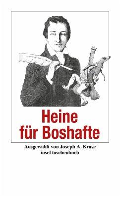 Heinrich Heine für Boshafte - Heine, Heinrich